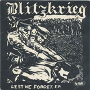 BLITZKRIEG (UK/PUNK) - LEST WE FORGET