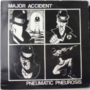 MAJOR ACCIDENT - PNEUMATIC PNEUROSIS