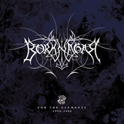 BORKNAGAR - FOR THE ELEMENTS 1996-2006