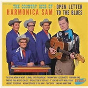 COUNTRY SIDE OF HARMONICA SAM - OPEN LETTER TO THE BLUES