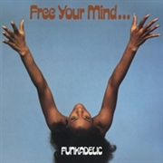 FUNKADELIC - (BLUE/UK) FREE YOUR MIND... AND YOUR ASS WILL FOLLOW