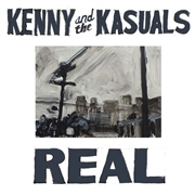 KENNY & THE KASUALS - THE REAL BAND IN REAL TIME