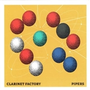 CLARINET FACTORY - PIPERS