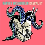 MCLAUGHLIN, HARVEY - RASCALITY