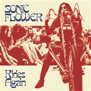 SONIC FLOWER - RIDES AGAIN (RED)