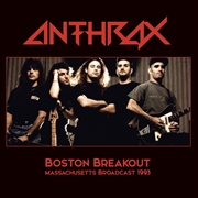 ANTHRAX - BOSTON BREAKOUT (2LP)