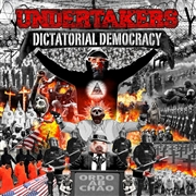 UNDERTAKERS - DICTATORIAL DEMOCRACY (BLACK)