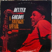 GORDON, DEXTER - A SWINGIN' AFFAIR