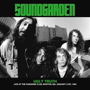 SOUNDGARDEN - UGLY TRUTH