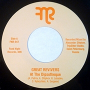 GREAT REVIVERS - AT THE DIPSOTEQUE/REACTION PSYCHOTIQUE