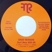 GREAT REVIVERS - DON'T MESS WITH GR/HARD WAY TO GO