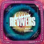 GREAT REVIVERS - HAVE A TRIP WITH LUCID PARADISE