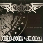 M.O.D. - BUSTED, BROKE AND AMERICAN