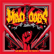 MAD DOGS - WE ARE READY TO TESTIFY (BLACK)
