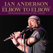 ANDERSON, IAN - ELBOW TO ELBOW (2CD)