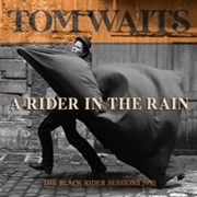 WAITS, TOM - A RIDER IN THE RAIN