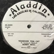 WALL, BOBBY - BABY IT'S TOO MUCH/TENNESSEE TOM CAT