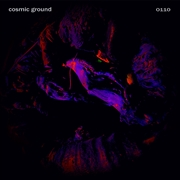 COSMIC GROUND - 0110
