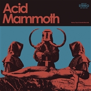 ACID MAMMOTH - ACID MAMMOTH (BLACK)