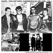 WASTE - THE LOST TAPES - OUDENBOSCH HC 1981-1983 - VOL. 1