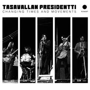 TASAVALLAN PRESIDENTTI - (BLACK) CHANGING TIMES AND MOVEMENTS (2LP)