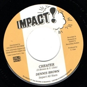 BROWN, DENNIS/TOMMY MCCOOK & THE IMPACT ALL STARS - CHEATER
