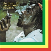 ISAACS, GREGORY - THE BEST OF GREGORY ISAACS
