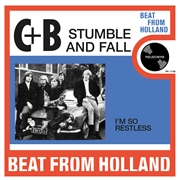 CUBY + BLIZZARDS - STUMBLE AND FALL/I'M SO RESTLESS