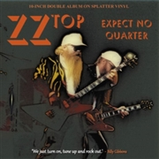 "ZZ TOP - EXPECT NO QUARTER (2X10"")"