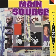 MAIN SOURCE - JUST HANGIN' OUT/LIVE AT THE BARBECUE