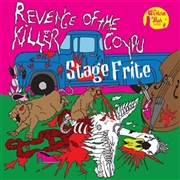 STAGE FRITE - REVENGE OF THE KILLER COYPRU