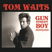 WAITS, TOM - GUN STREET BOY