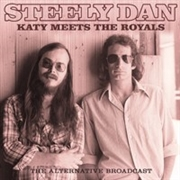 STEELY DAN - KATY MEETS THE ROYALS