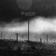 BLEEDING EYES - GOLGOTHA (BLACK)
