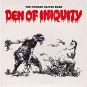 HAINES, NORMAN -BAND- - DEN OF INIQUITY (+CD)