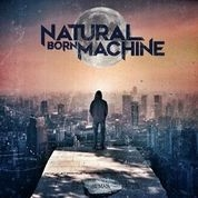 NATURAL BORN MACHINE - HUMAN