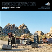 MOUNTAIN TAMER - (PINK) LIVE IN THE MOJAVE DESERT, VOL. 5