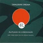 TANGERINE DREAM - AUTUMN IN HIROSHIMA (2CD)