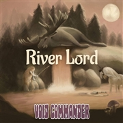 VOID COMMANDER - RIVER LORD