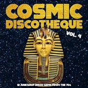 VARIOUS - COSMIC DISCOTHEQUE, VOL. 4