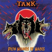 TANK - FILTH HOUNDS OF HADES (2LP)