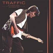 TRAFFIC - OFF THE RECORDS SPECIAL - LIVE IN CONCERT 1994