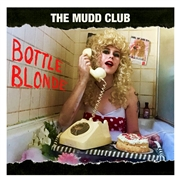 MUDD CLUB - BOTTLE BLONDE