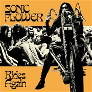 SONIC FLOWER - RIDES AGAIN (BLACK/2ND)