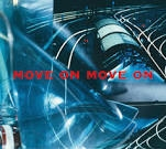 DEES, JOHANNES - MOVE ON MOVE ON (2LP)