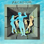 ARCADIUM - BREATHE AWHILE (2CD)
