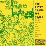 VOODOO GLOW SKULLS - POTTY TRAINING YEARS