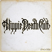 HIPPIE DEATH CULT - CIRCLE OF DAYS (BLACK)