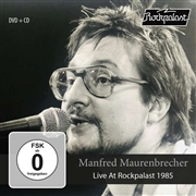 MAURENBRECHER, MANFRED - LIVE AT ROCKPALAST 1985 (+DVD)