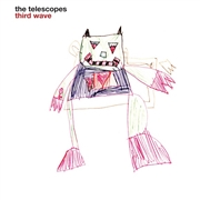 TELESCOPES - THIRD WAVE